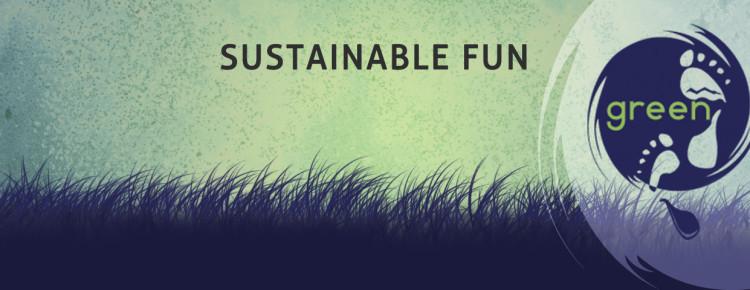 Sustainable fun